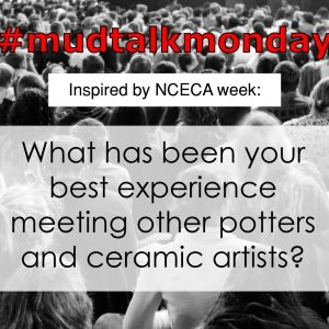 011 – Meeting Other Potters and Ceramic Artists
