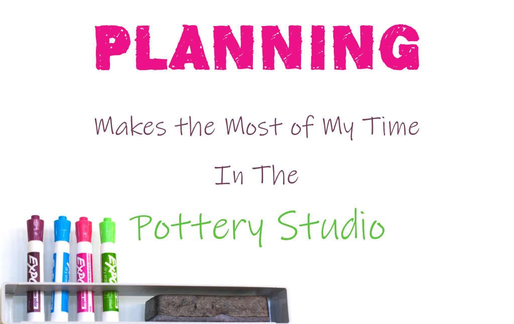 planning in the pottery studio