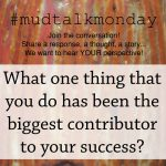 The biggest contributor to your success