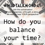 018 – How to Balance Your Time